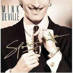 Mink deville sportin life