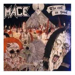 mace the evil in good