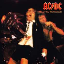 AC/DC if you want blood you've got it live