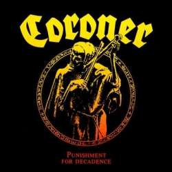 Coroner punishment for decadence