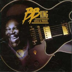 b b king lucille & friends