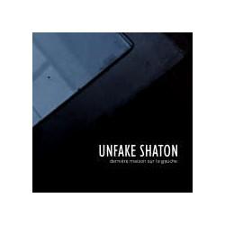UNFAKE SHATON