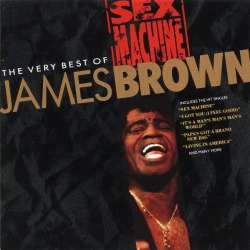 james brown sex machine the very best of james brown