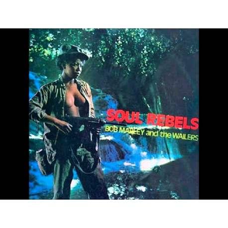 Bob Marley And The Wailers Soul Rebels