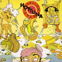 hot tuna yellow fever