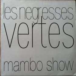 les negresses vertes mambo show