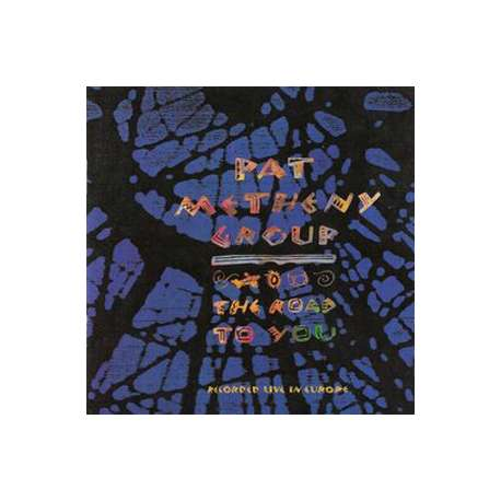pat metheny group the road to you