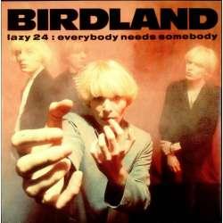 birdland everybody needs somebody