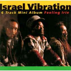 israel vibration feeling irie