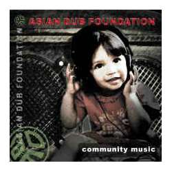 asian dub foundation community music