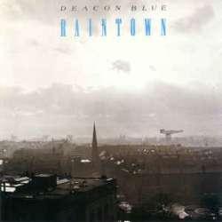 deacon blue raintown