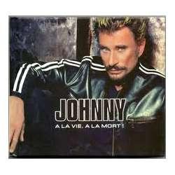 johnny hallyday a la vie a la mort