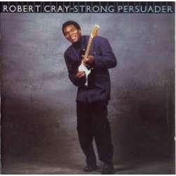 robert cray strong persuader
