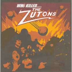 the zutons who killed...the zutons