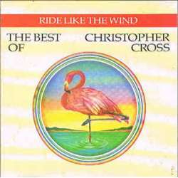 christopher cross ride like the wind the best of