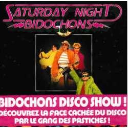 les bidochons saturday night bidochons