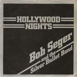 bob seger and the silver bullet band hollywood nights