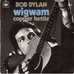 bob dylan wigwam