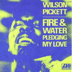 wilson pickett fire & water