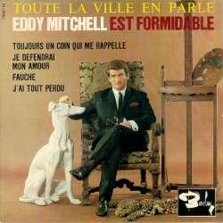 eddy mitchell est formidable toute la ville en parle