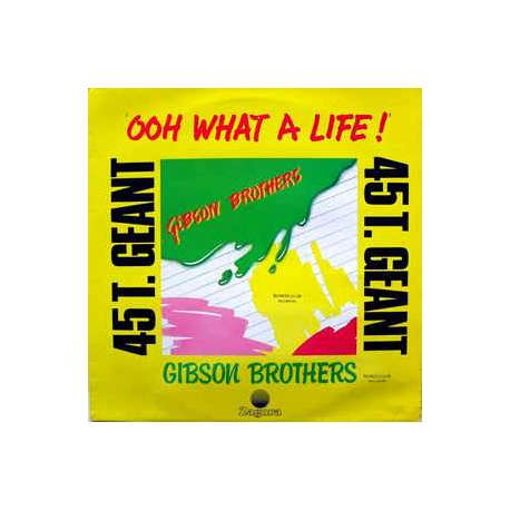 gibson brothers ooh what a life