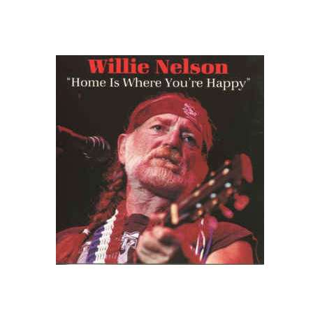 willie nelson home is where you're happy