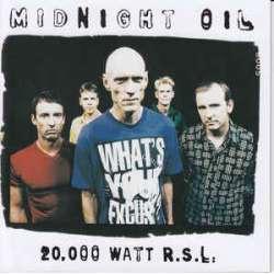 midnight oil 20.000 watt r.s.l