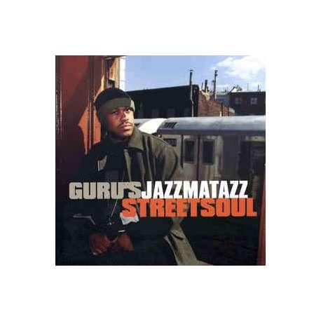 guru's jazzmatazz streetsoul