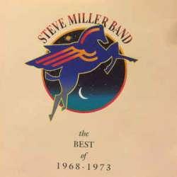 steve miller band the best of 1968 - 1973