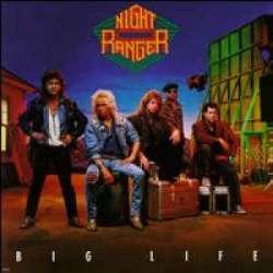 night ranger big life