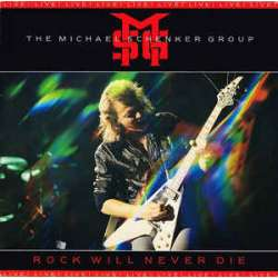 the michael schenker group rock will never die