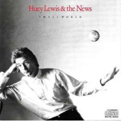 huey lewis and the news small world