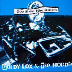 goldy lox & the horde god save the queen