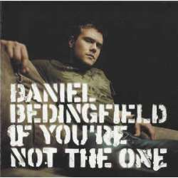 daniel bedingfield if you're not the one