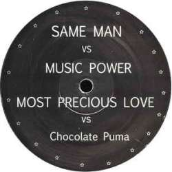same man vs music power / most precious love vsalways and forever