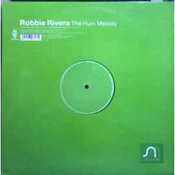 robbie rivera the hum melody