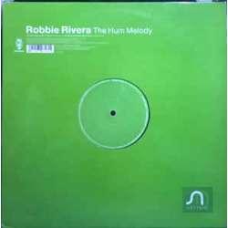 robbie rivera the hum melody
