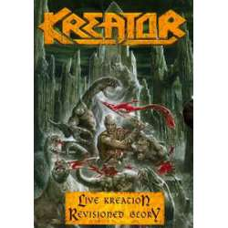 kreator live kreation revisioned glory