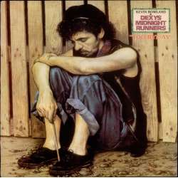 Dexys midnight runners too rye ay