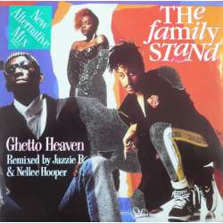 the family stand ghetto heaven